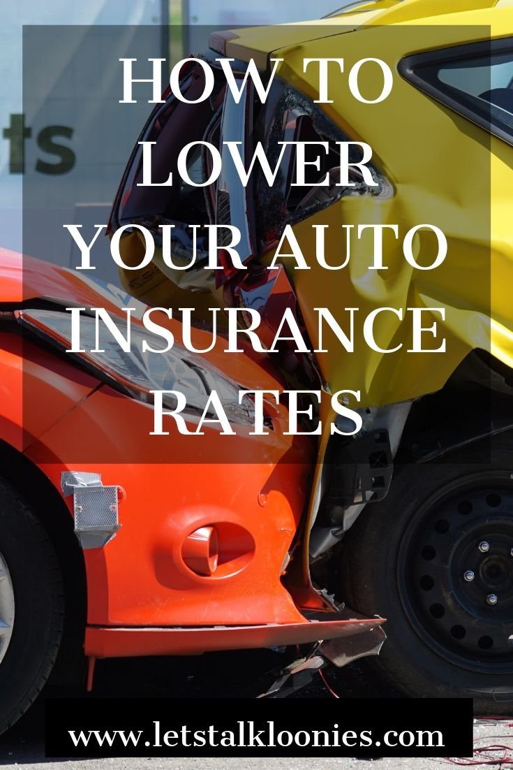 How To Lower Your Auto Insurance Rates Homeowners
