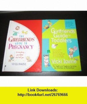 2 book set by vicki iovine girlfriends guide to pregnancy rh pinterest co uk Good Girlfriend Guide girlfriends guide to pregnancy free ebook