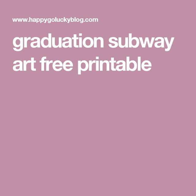 graduation subway art free printable