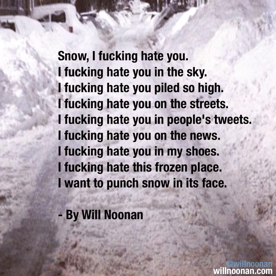 Funny Quotes About Hating Snow Wwwtopsimagescom