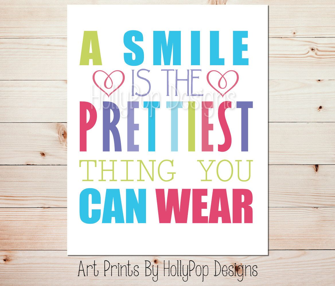 A smile is the prettiest thing you can wear girls room wall decor