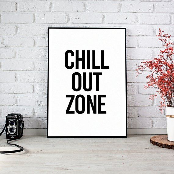 Chill Out Zone Dorm Decor Decor Wall Decor Trending Art Prints Instant Download Printable Art Wall Art Digital Prints Best Selling Items Guest Room Sign Printable Wall Art Babe Cave Sign
