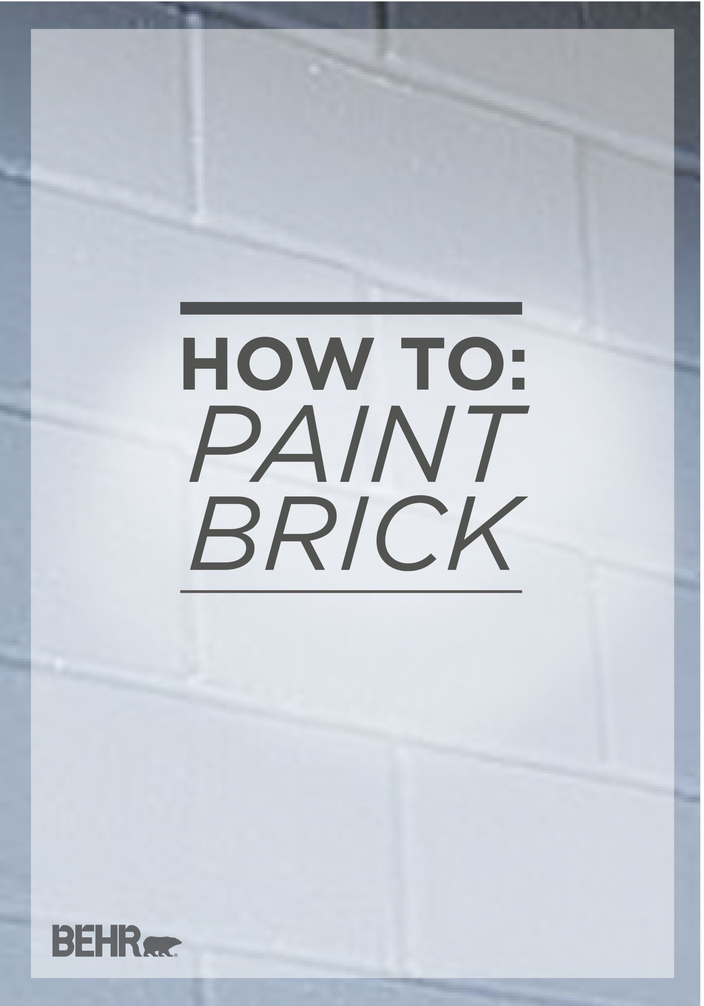 Do You Have An Exposed Brick Fireplace Or Exterior That Needs An Update Behr Shows You Step By