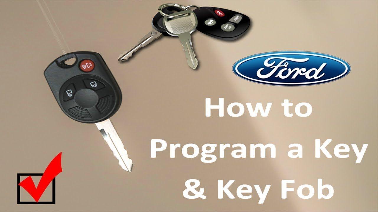 How to Program a Ford key and key fob Key fob, Fobs, Key