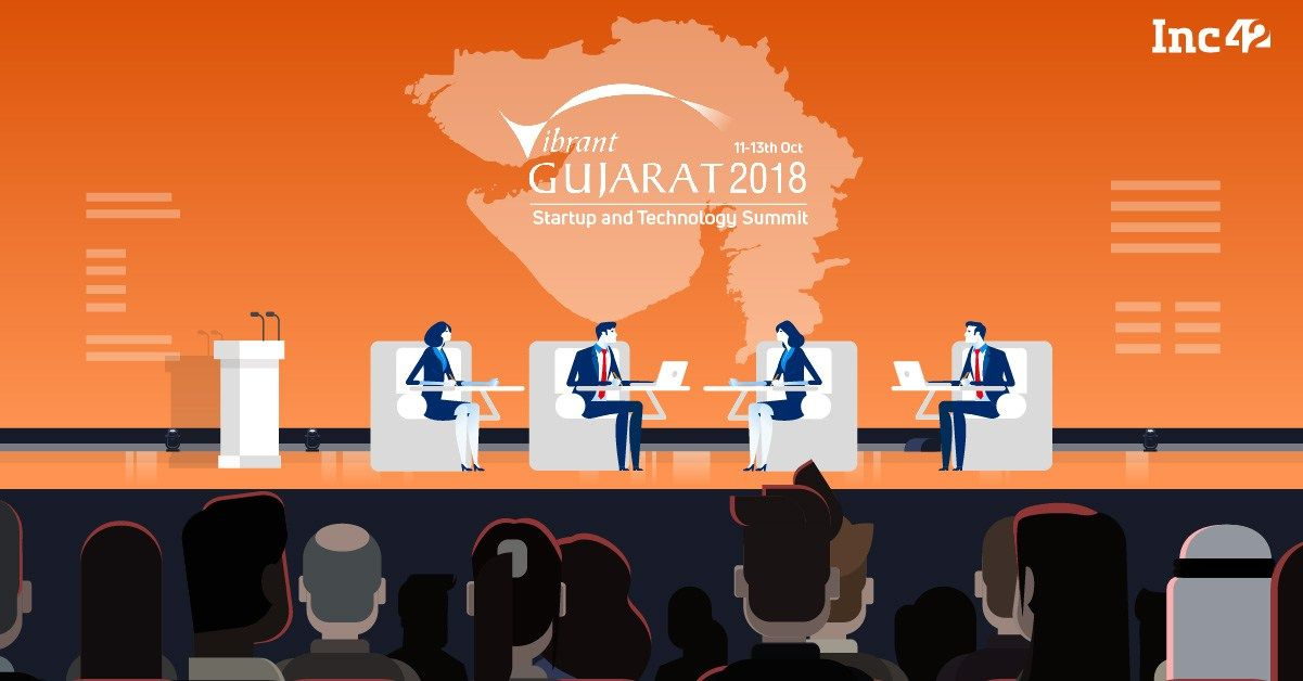 Why The Vibrant Gujarat Startup And Technology Summit 2018