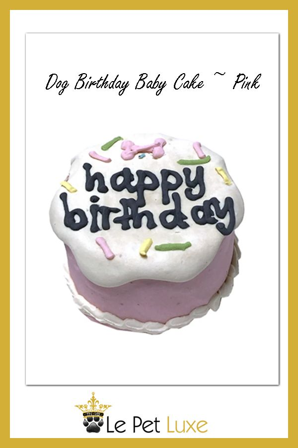Fabulous Dog Birthday Baby Cake Pink Cake Sizes Small Batch Baking Cake Personalised Birthday Cards Akebfashionlily Jamesorg