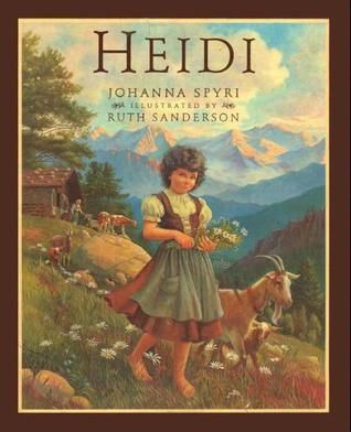 Heidi By Johanna Spyri Ruth Sanderson Illustrator Thi Classic Story Of A Young Orphan Sent To Live With Her Grumpy Gra Children Poetry New Home Paraphrased From