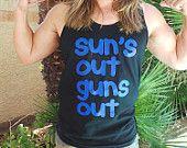 22 Jump Street. Suns Out Guns Out Tank. Suns Out Tank Top.Channing Tatum. Mens Workout Tank. Summer Tank Top. 21 Jump Street. Suns Out Shirt