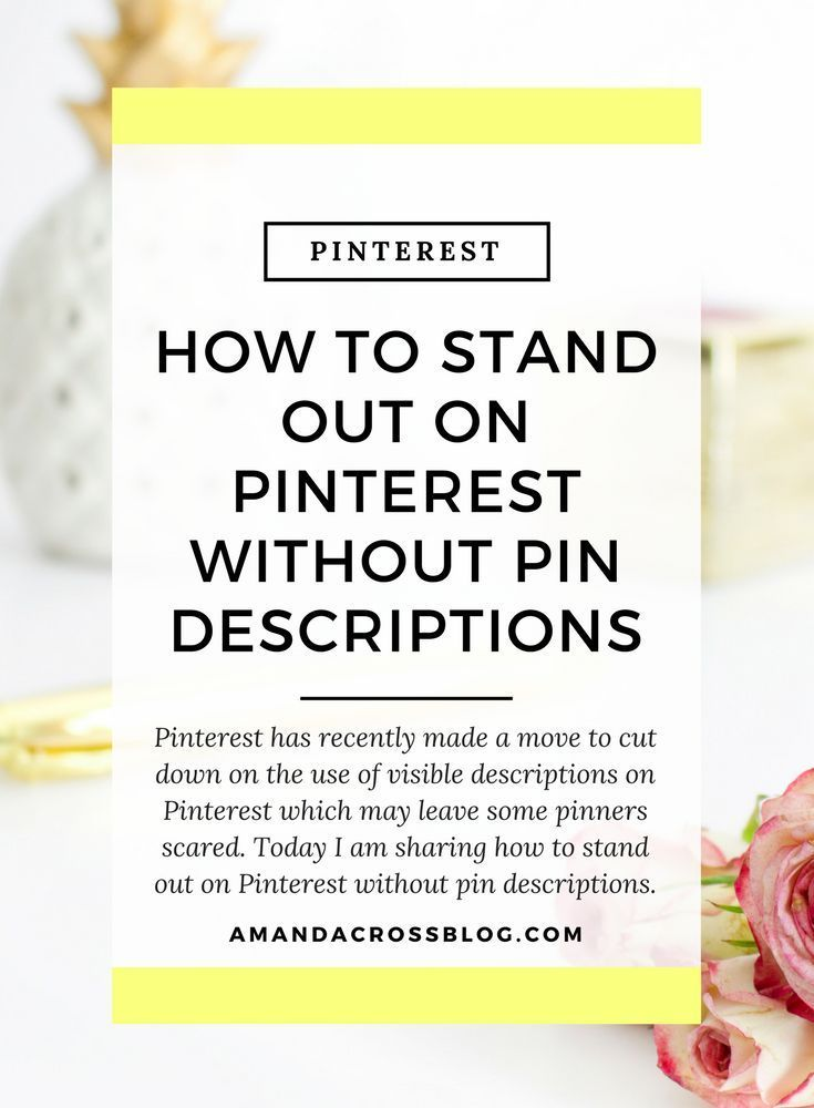 How To Stand Out On Pinterest Without Pin Descriptions