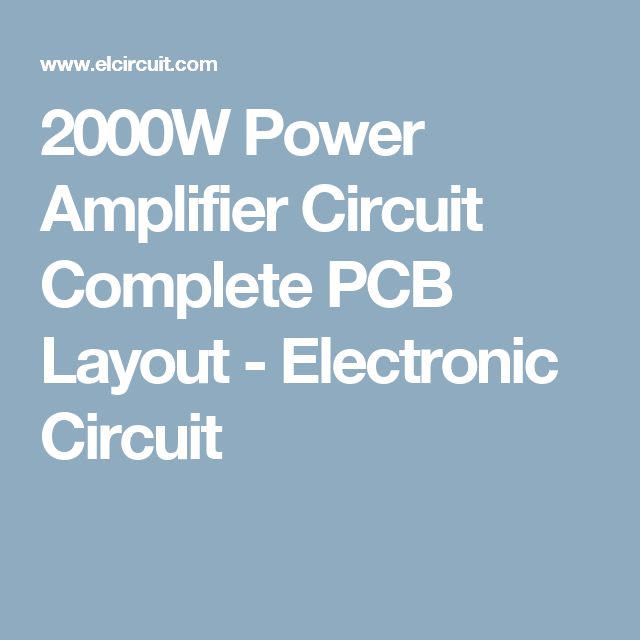 2000w power amplifier circuit diagram arduino wiring complete pcb layout hubby project electronic audio electrical