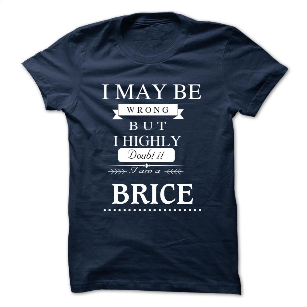 I LOVE BRICE TSHIRT T Shirt, Hoodie, Sweatshirts - customized shirts #shirt #teeshirt