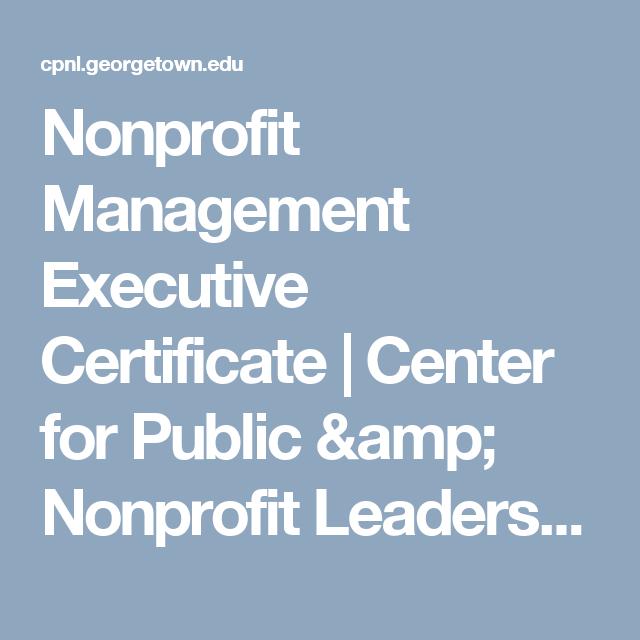 Nonprofit Management Executive Certificate | Center for Public ...