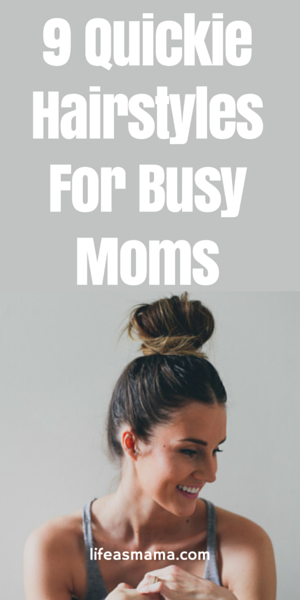 9 Quickie Hairstyles for Busy Moms | Pinterest | Ponytail, Create ...