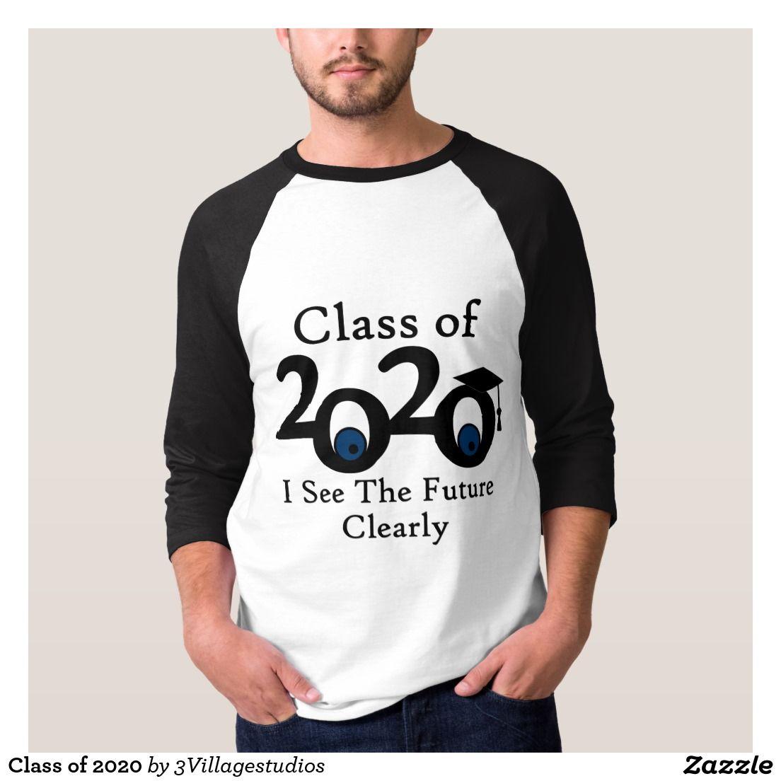 Graduation Shirt 2020 Ideas Class of 2020 T Shirt | Class of 2020 | Senior class shirts, Class