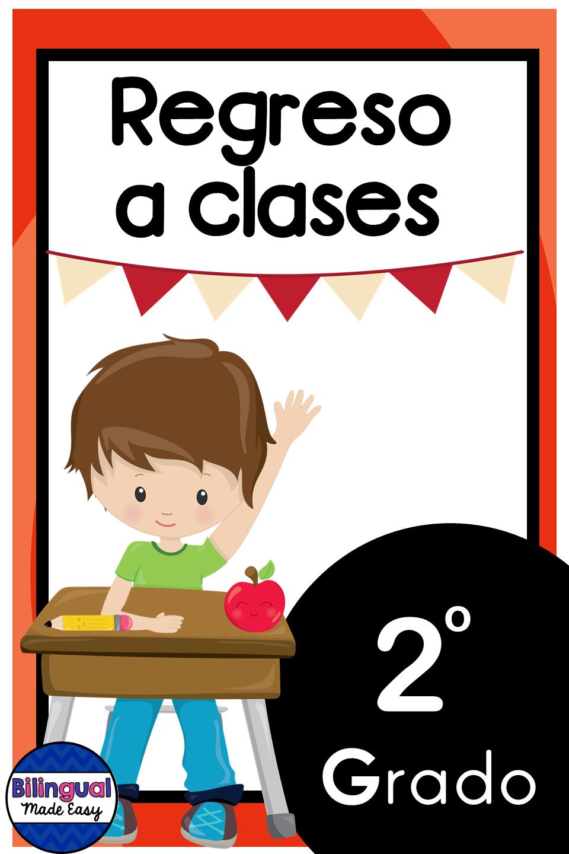 Regreso A Clases Segundo Grado En Ingles Y Espanol English Language Learners Dual Language Classroom Bilingual English