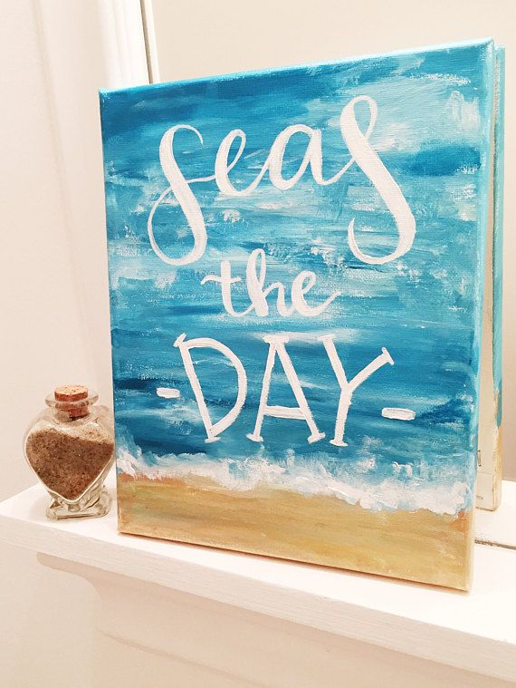 Seas The Day Beach Canvas Sign Beach Wall Decor Beach Home