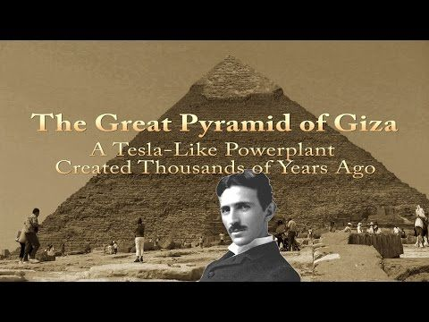 Why was Tesla obsessed with the pyramids ? 25dc8b92825ad489186670939d1f3a57
