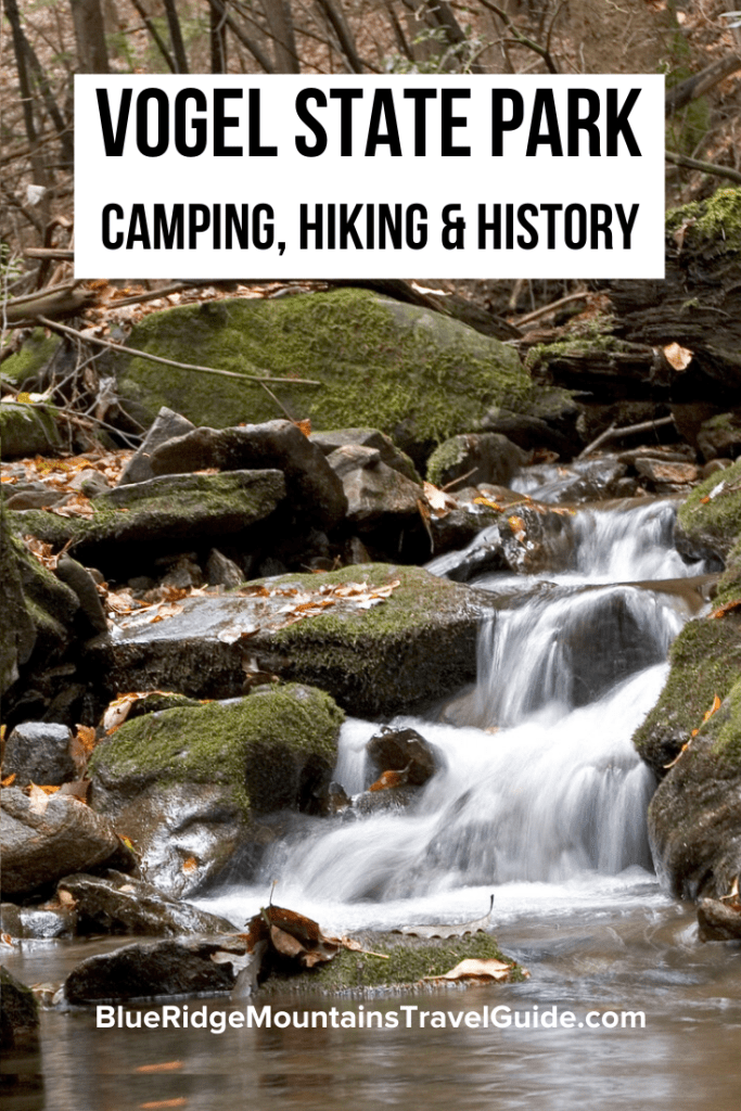 Things to do in Vogel State Park including Camping, Hiking, & History about the park