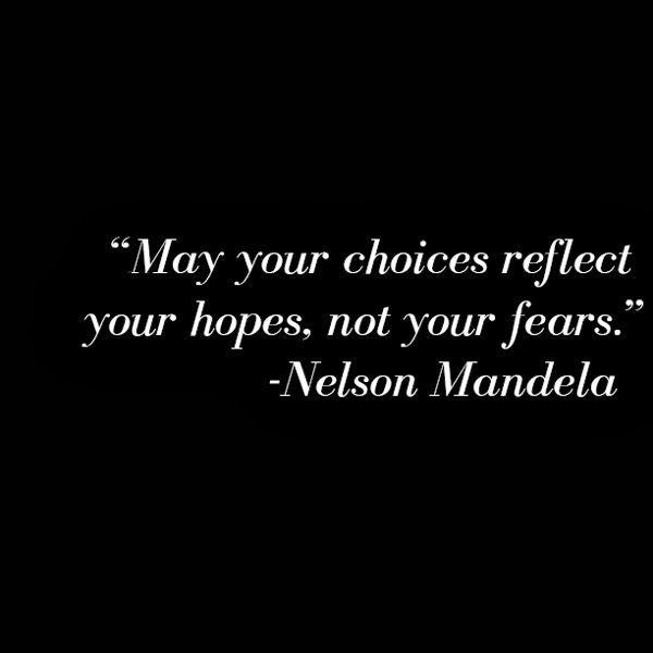 Citaten Nelson Mandela Engels : Keuzes maken uitdaging ga niet altijd voor de veilige