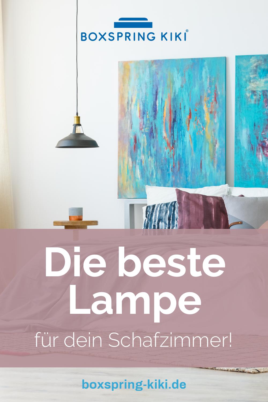 Du Willst Eine Schone Schlafzimmer Lampe Und Dazu Naturlich