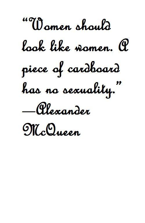 Fashion Quote Alexander Mcqueen Alexander Mcqueen Quotes