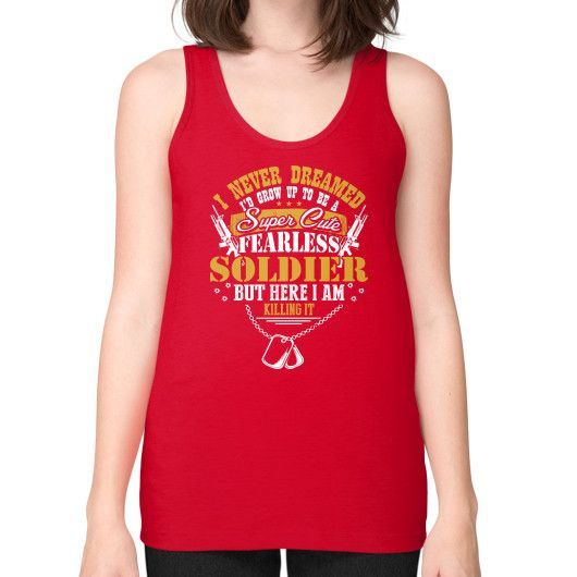 I NEVER DREAMED SOLDIER Unisex Fine Jersey Tank (on woman)