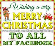 Wishing A Merry Christmas To All My Facebook Friends Merry