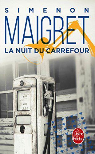Maigret : La Nuit du carrefour de Georges Simenon - dec