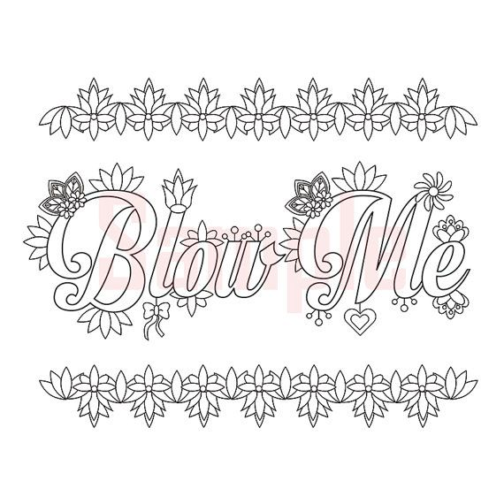 Sweary Coloring Page - Blow Me 2 - Swearing Coloring Pages, Sweary ...