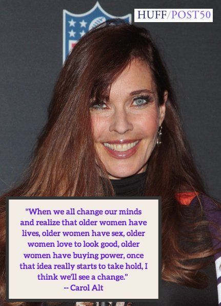 Charming Carol Altu0027s Empowering Quote Will Encourage Older Women To Demand A Little  R E S P E C T