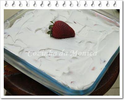 COZINHA DA MONICA: Bolo gelado de morangos (super fácil).