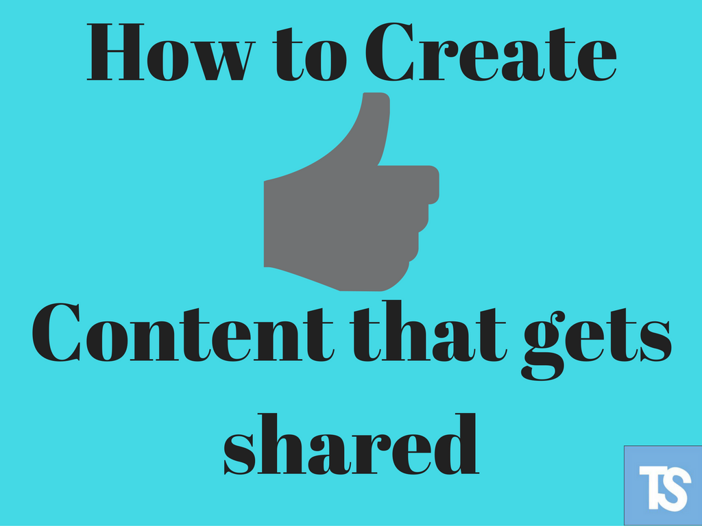 How To Write A Blog Post That Gets Shared On Shared Everytime