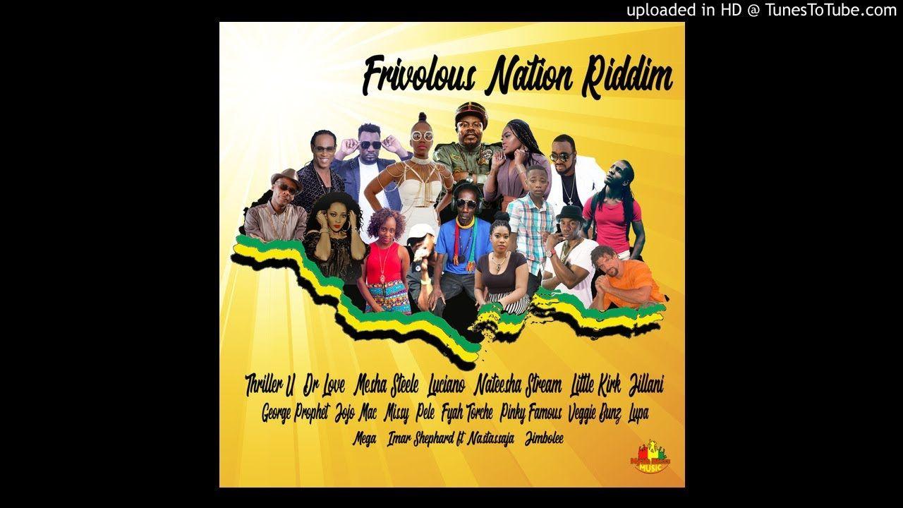 Frivolous Nation Riddim Mix (Full, May 2019), Feat  Luciano
