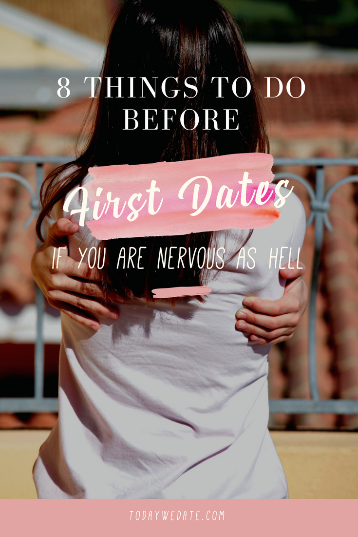 Extremely nervous about first date