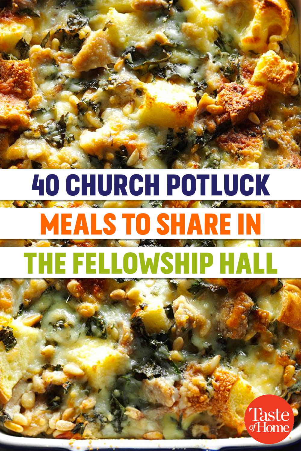 40 Potluck Meals to Share in the Fellowship Hall