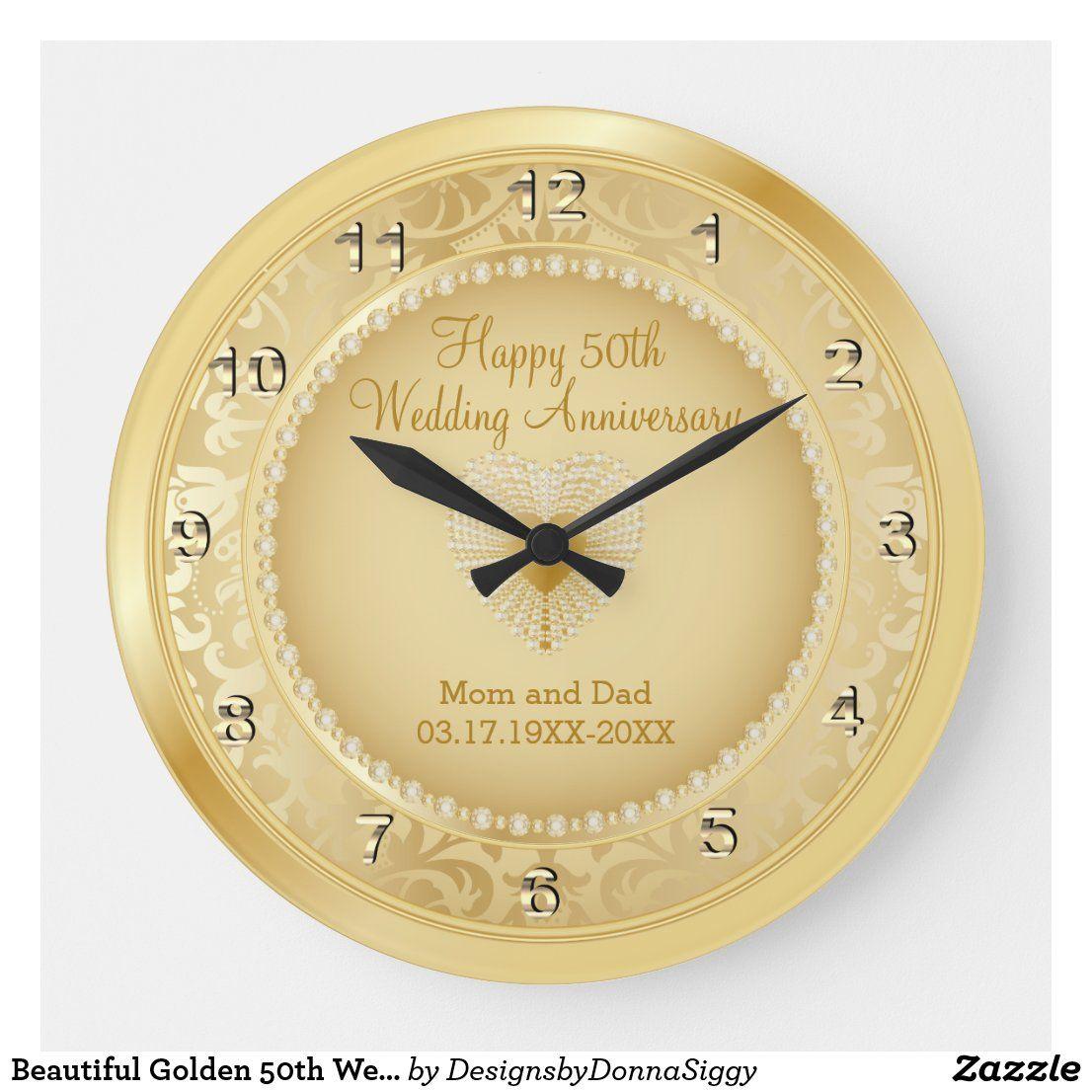 Beautiful Golden 50th Wedding Anniversary Large Clock Zazzle Com In 2020 Gold Wedding Anniversary 50th Wedding Anniversary Wedding Anniversary