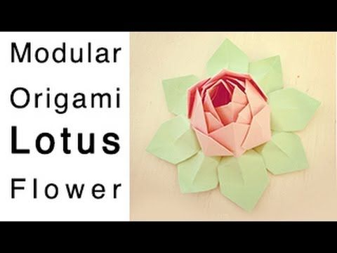Modular Origami Lotus Flower Tutorial How To Make An