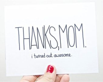 Pin By Alyssa Thompson On Valentine S Day Mothers Day Cards Mom Birthday Quotes Funny Mothers Day