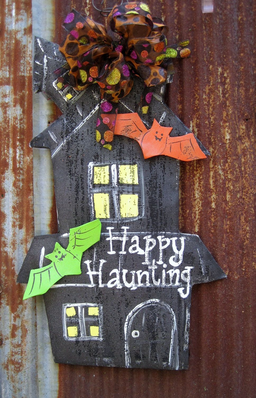 Haunted House Door Hanger Via Etsy Door Hangers Halloween Door Hangers Halloween Wood Crafts Christmas Mesh Wreaths