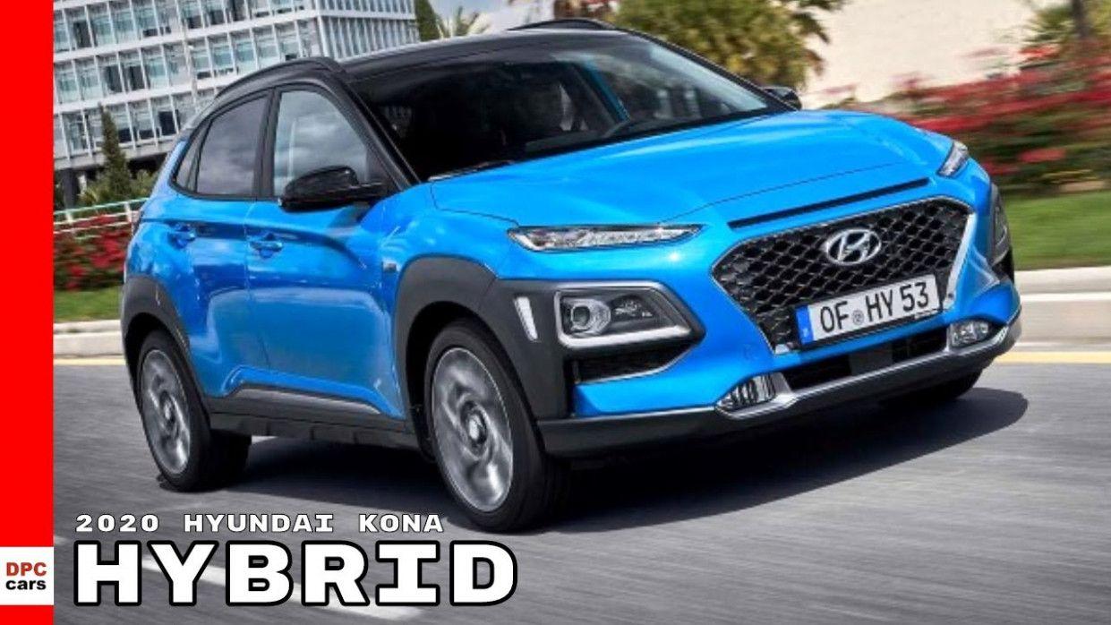 7 Image 2020 Hyundai Kona Hybrid In 2020 Hyundai Hyundai Hybrid Hybrid Car
