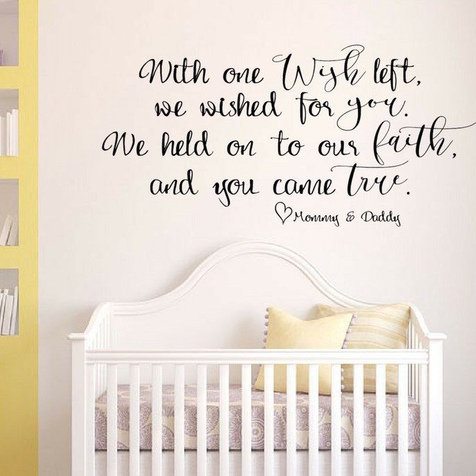 This baby room/nursery vinyl wall decal quote says  With One Wish Left We Wished for You We Held on to Our Faith and You Came True u003c3 Mommy and Daddy .  sc 1 st  Pinterest & This baby room/nursery vinyl wall decal quote says