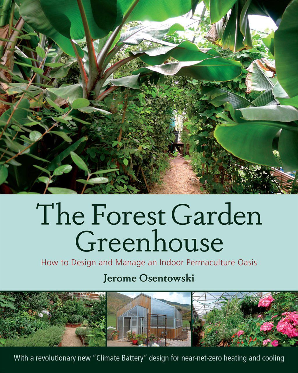 The Forest Garden Greenhouse Forest Garden Home Vegetable