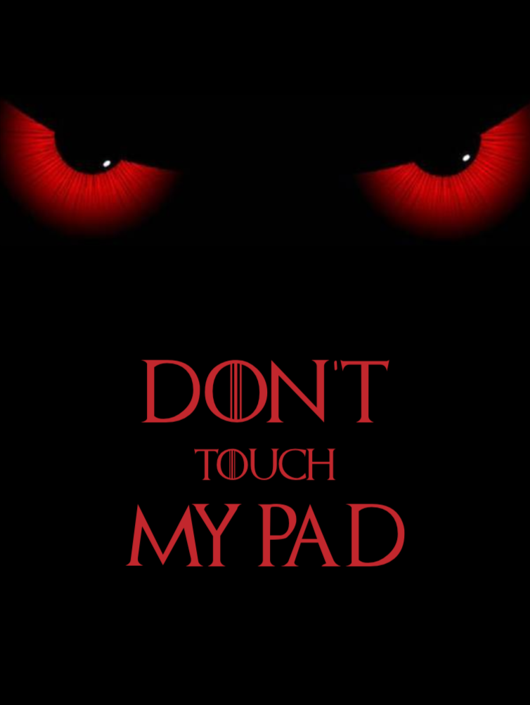 Don T Touch My Pad Dont Touch My Phone Wallpapers Dont Touch Cute Wallpapers For Ipad