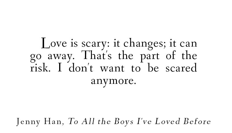 To All The Boy I Loved Before Quotes Căutare Google Books Quotes
