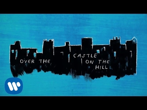 Ed Sheeran Castle On The Hill Official Lyric Video Youtube Castle On The Hill Castle On The Hill Ed Sheeran Ed Sheeran