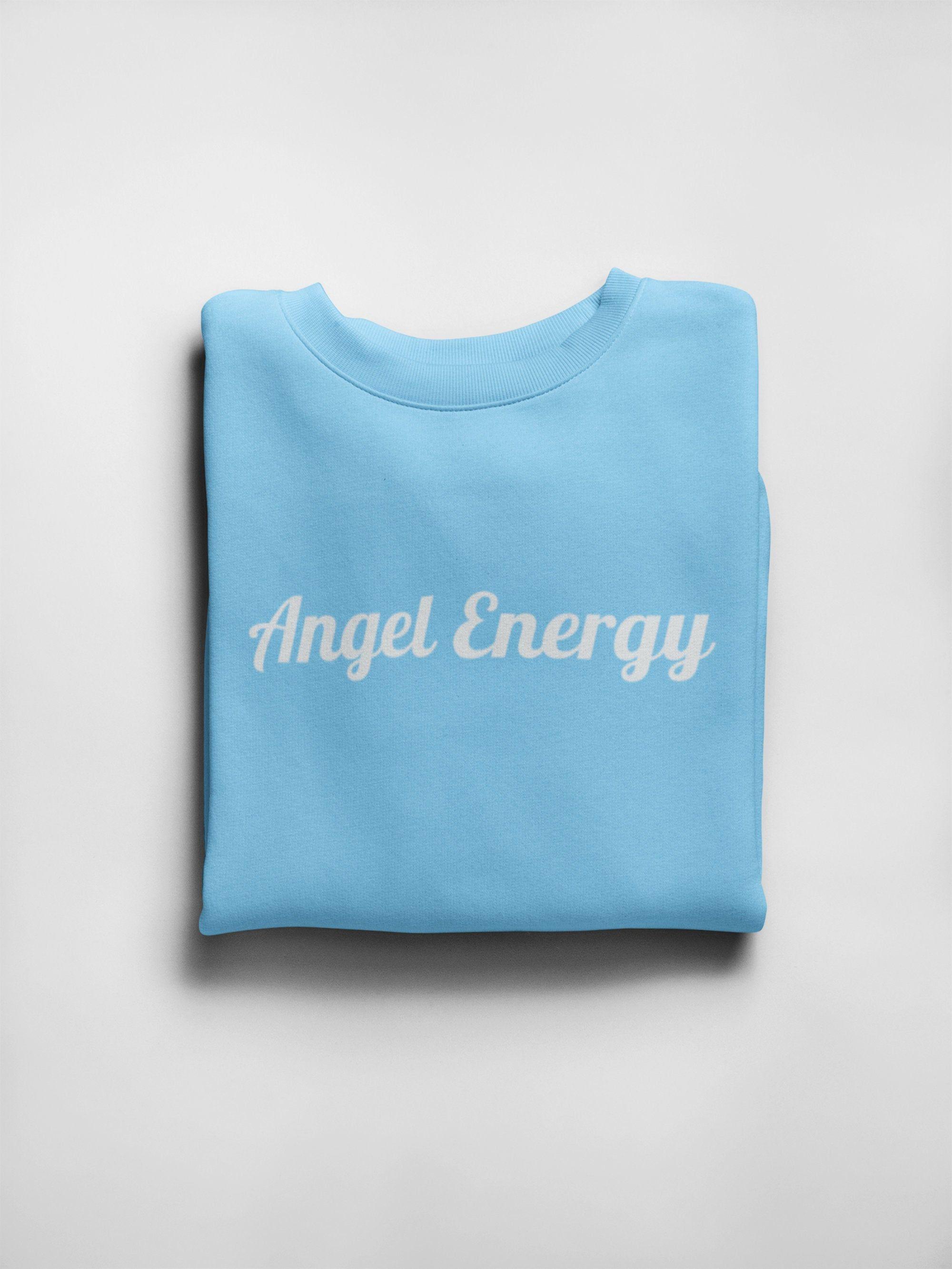 Angel Energy Unisex Crewneck Sweatshirt White Font Crew Neck Sweatshirt White Sweatshirt Sweatshirts [ 2667 x 2000 Pixel ]
