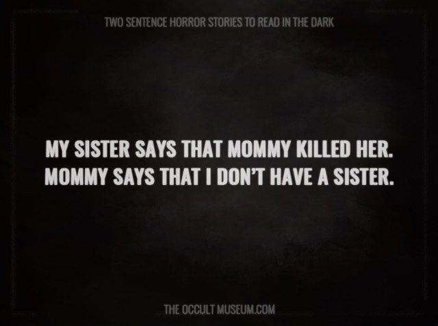 30 Scary Two Sentence Horror Stories To Read In The Dark
