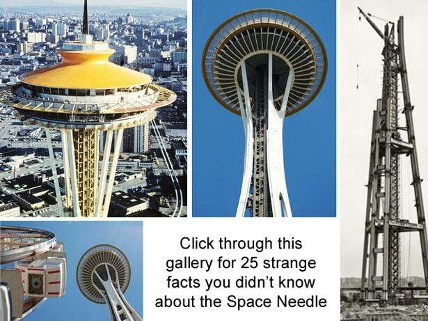 25 Strange Facts You Didnt Know About The Space Needle Space Needle Weird Facts Space Needle Seattle