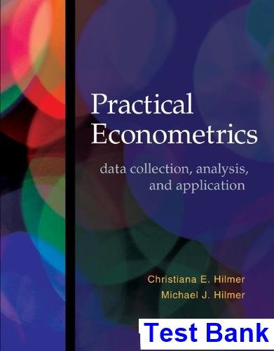 Practical Econometrics Data collection Analysis and Application 1st