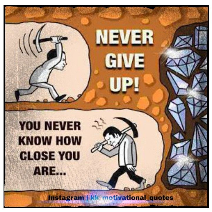 Never give up you never know how close you are .. #inspire #motivate #hardwork #nevergiveup #positive